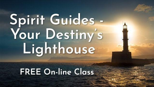 Spirit Guides – Your Destiny's Lighthouse